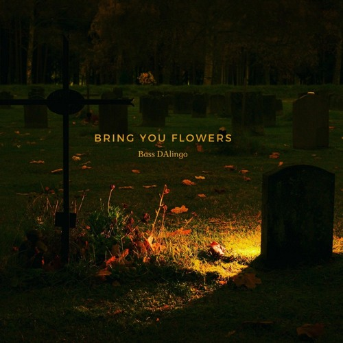 Bring You Flowers