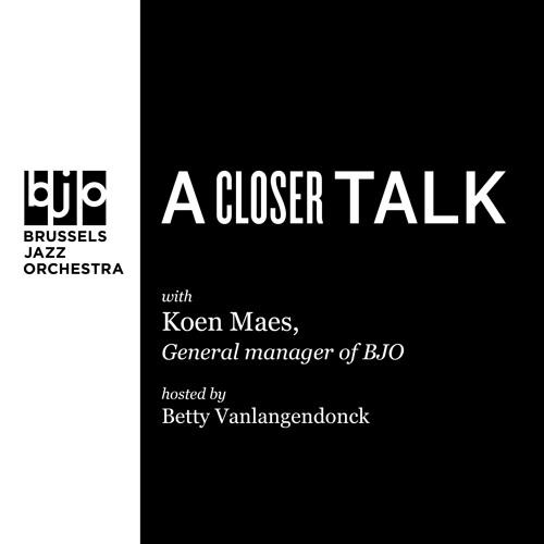 A Closer Talk With Koen Maes