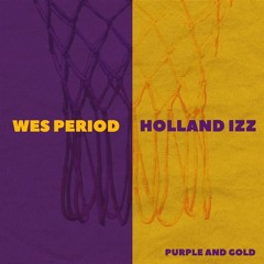 Purple And Gold (Feat. Holland Izz)