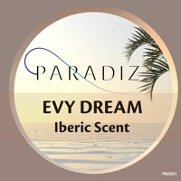 Evy Dream - Iberic Scent (snippet)
