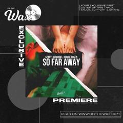 OTW Premiere: DJ Dobrel, Robbie Rosen & Szaby - So Far Away [LoudKult]