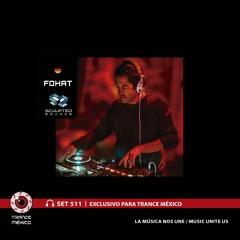 Fohat / Set #511 exclusivo para Trance México