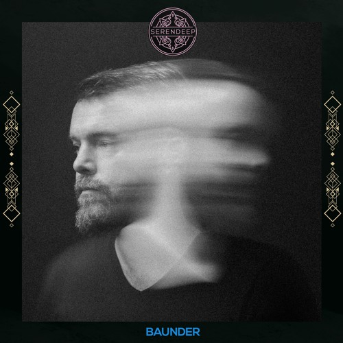 Serendeep Podcast - Episode 007 - Baunder