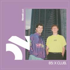 Novelcast 85: X CLUB.