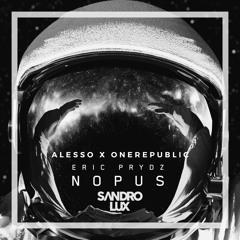 Eric Prydz Vs Alesso x OneRepublic - Nopus Myself (Sandro Lux Mashup)