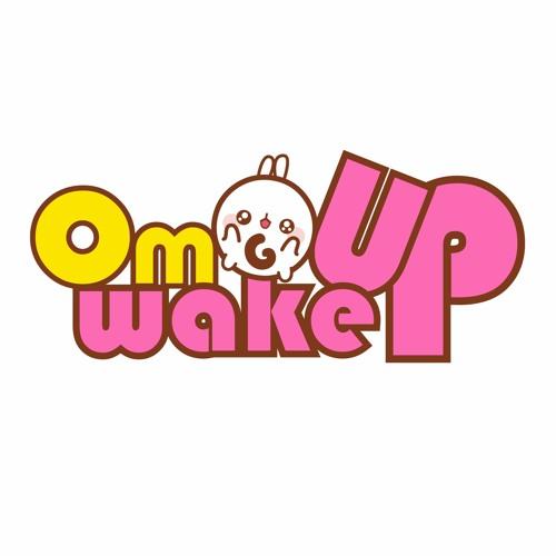 Omgwakeup