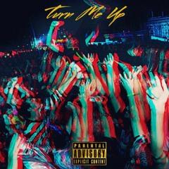 Turn Me Up (prod. SwanBeatz)