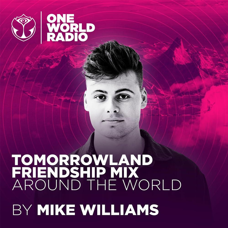 Tomorrowland Friendship Mix - Mike Williams