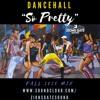 """""""SO PRETTY"""" Fall 2020 Dancehall Mix DJ Element Dexta Daps Shenseea Aidonia Skillibeng Jada Kingdom"""
