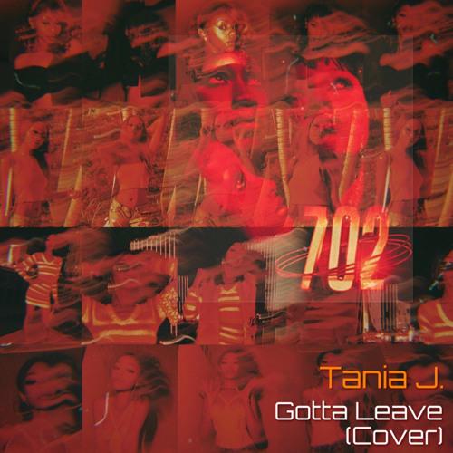 Gotta Leave (702 Tribute Cover)