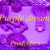 [FREE] 2020 D Block Europe x DigDat type Beat 'Purple Dream'|Prod- Mxrs mp3