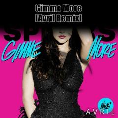 Gimme More [Avril Remix] - 30 Sec Skip