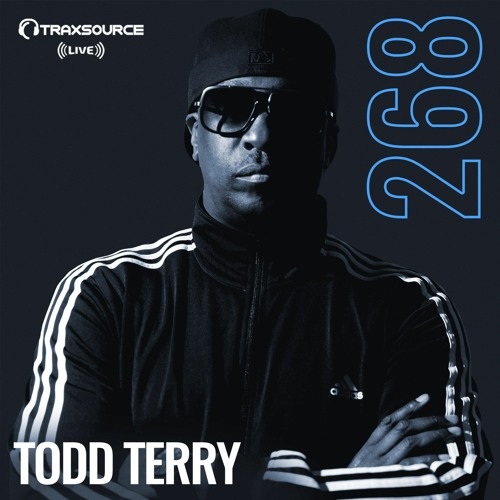 Traxsource LIVE! #268 with Todd Terry