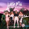Little Mix - No More Sad Songs (Acoustic Version)