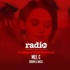 Mel C Featuring Reid Speed Guest Mix July 20