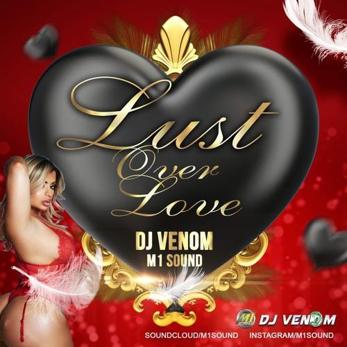 DJ Venom - Lust Over Love