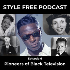 Episode 6 - Pioneers of Black Television