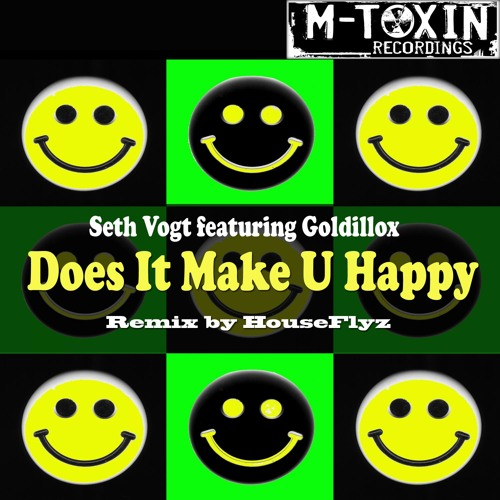 Does It Make U Happy (feat. Goldillox) (Original Mix)