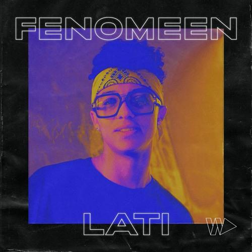 LATI - Fenomeen