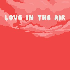 LOVE IN THE AIR (prod. DYM)