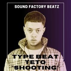 "TYPE BEAT TETO ""SHOOTING"""