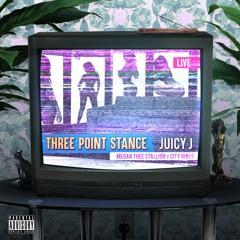 Three Point Stance (feat. City Girls & Megan Thee Stallion)