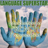 How to Pronounce French Lesson 7
