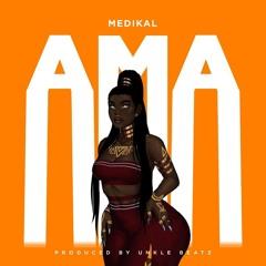 Medikal - Ama (Prod. By Unkle Beatz) (Gillyweb.com)