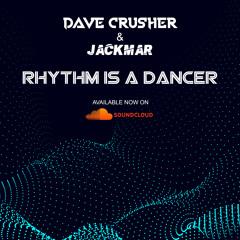 Snap! - Rhythm Is A Dancer (Dave Crusher & JackMar Remix 2020) Free Download