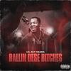 Download Ballin Dese Bitches Mp3