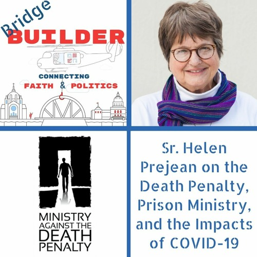 Sr. Helen Prejean on the Death Penalty, Prison Ministry, and the Impacts of COVID-19