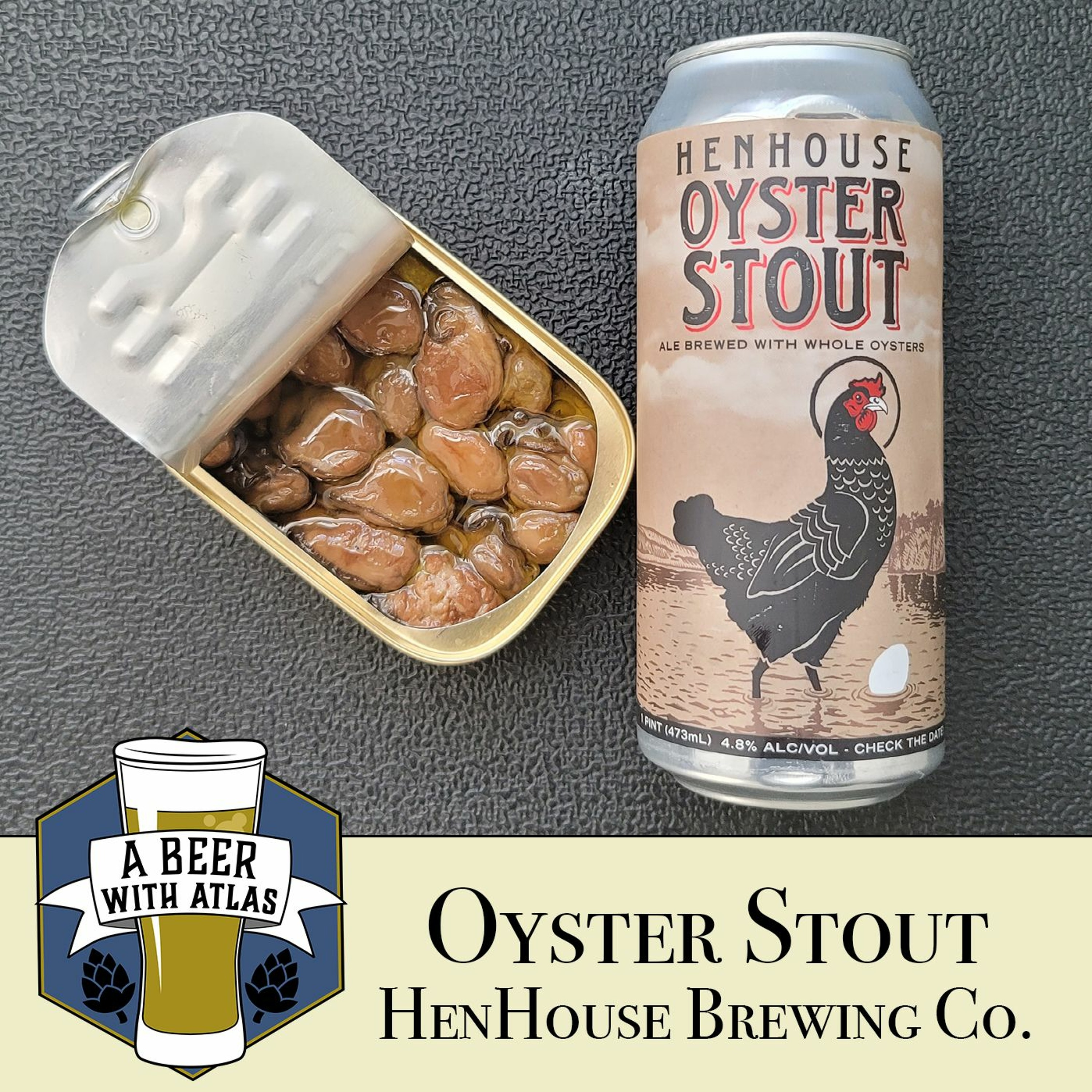 Oyster Stout - HenHouse Brewing Company - A Beer with Atlas 140 - travel nurse craft beer podcast
