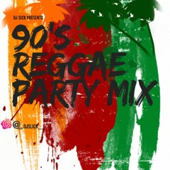 90S REGGAE PARTY MIX