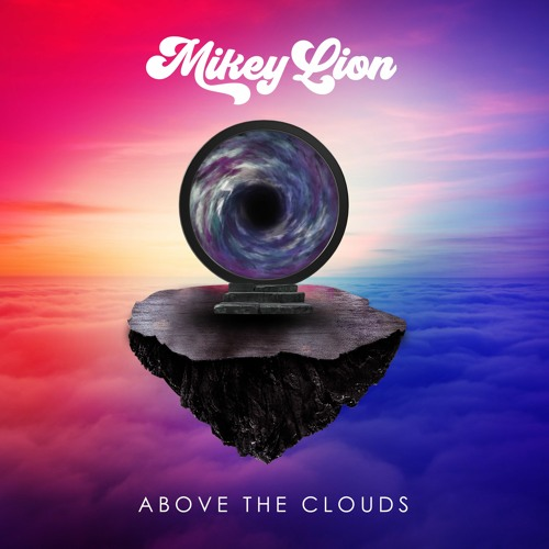 Mikey Lion - Above The Clouds