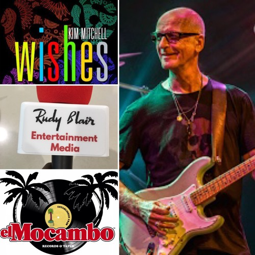 Intvw Rock Icon Kim Mitchell on El Mocambo Records & singe Wishes from upcoming LP The Big Fantasize