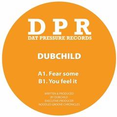 🎵 Dubchild - Fear Some (DPR Recordings) [Reggae Dubstep]