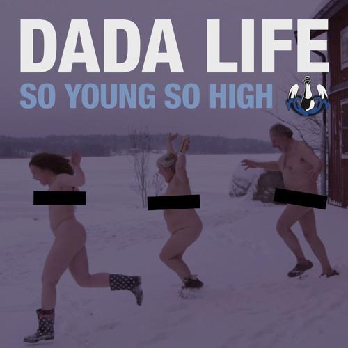 So Young So High (Dillon Francis Remix)