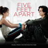 """Don't Give Up On Me (From """"Five Feet Apart"""")"""