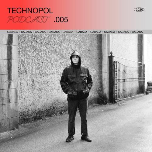 Technopol Podcast 05 - Cabasa
