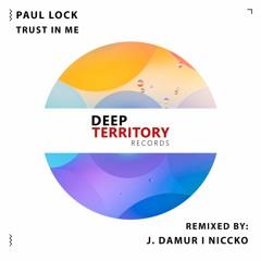 Paul Lock - Trust In Me