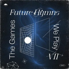 Future Hymns VII