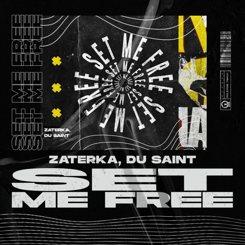 Zaterka, Du Saint - Set Me Free(Original Mix)