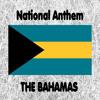 The Bahamas - March On, Bahamaland - National Anthem (March On, Bahamaland)