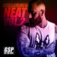 GSP In The Mix - Midsummer Heat Vol.2