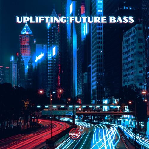 Uplifting Future Bass