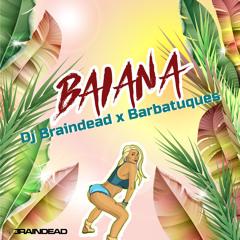 Dj Braindead X Barbatuques - Baiana [FREE DOWNLOAD]