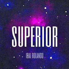 Superior by Ibai Rolando