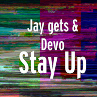 jay gets feat deaf davoe- Stay Up