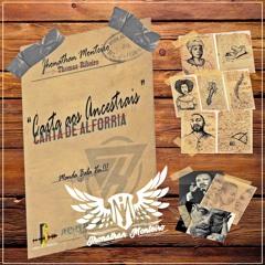 Jhonathan Monteiro - Carta Aos Ancestrais l Manda Bala Vei!!!
