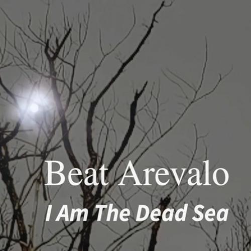 Beat Arevalo - I Am The Dead Sea